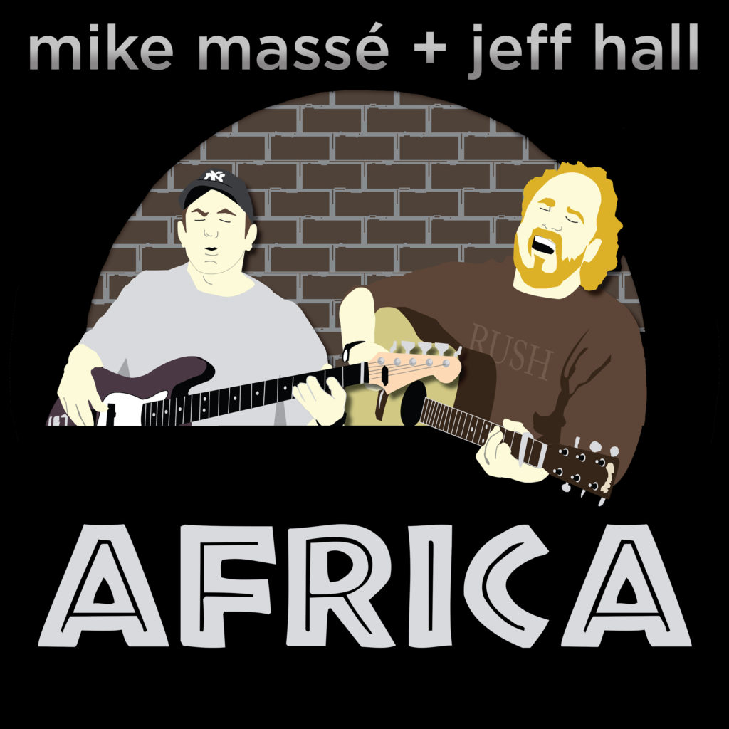 Africa by Toto, an acoustic cover by Mike Massé and Jeff Hall.
