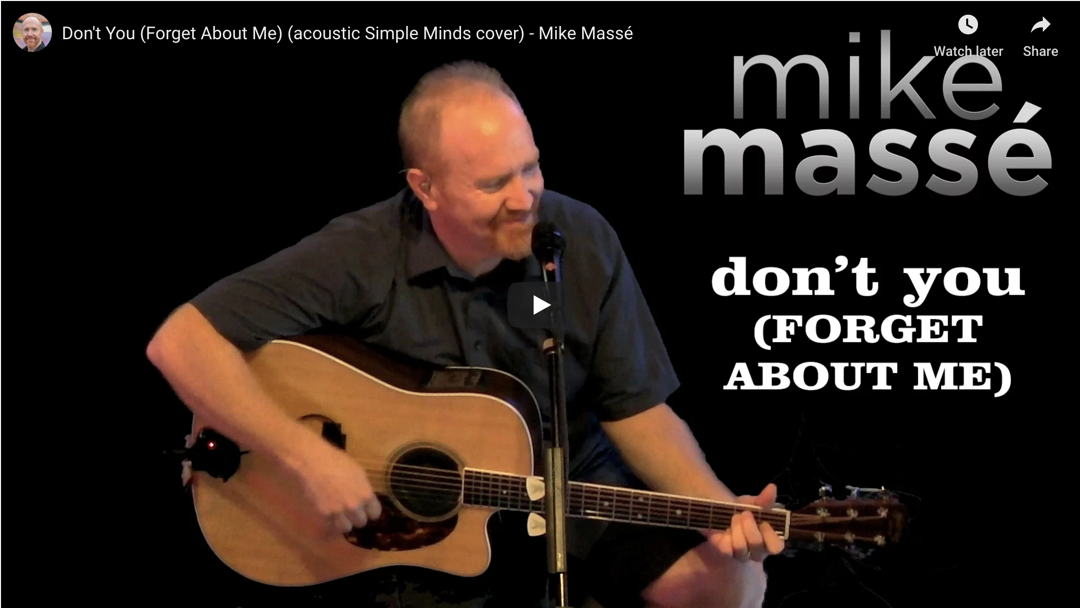 Don't You (Forget About Me) - Simple Minds acoustic cover by Mike Massé